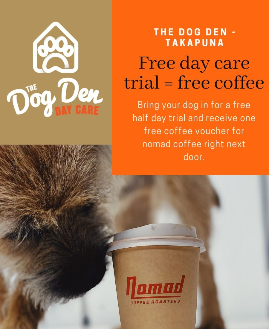 https://www.thedogden.co.nz/wp-content/uploads/2019/11/free_trial_free_coffee_20NOV19-900x1100.jpg